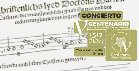 Concierto Conmemorativo V centenario de la Reforma Protestante
